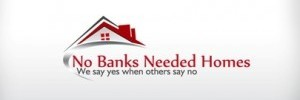 No Banks Needed Homes